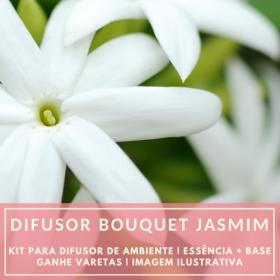Essência Bouquet de Jasmim + Base Perfume - Ganhe Varetas