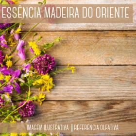 Essência Madeira do Oriente