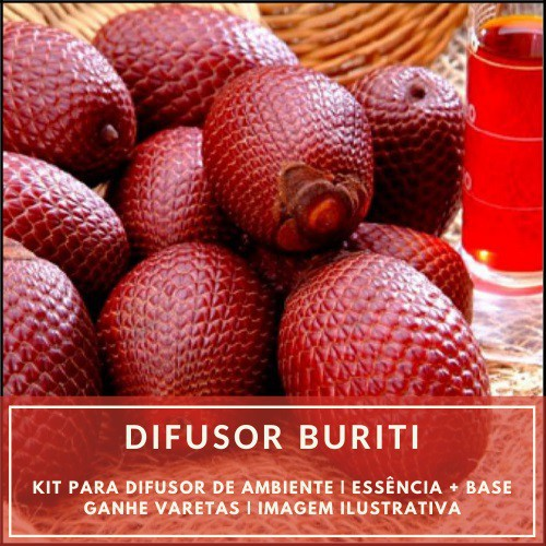 Essência Buriti + Base Perfume - Ganhe Varetas