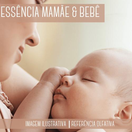 Essência Mamãe e Bebê Contratipo
