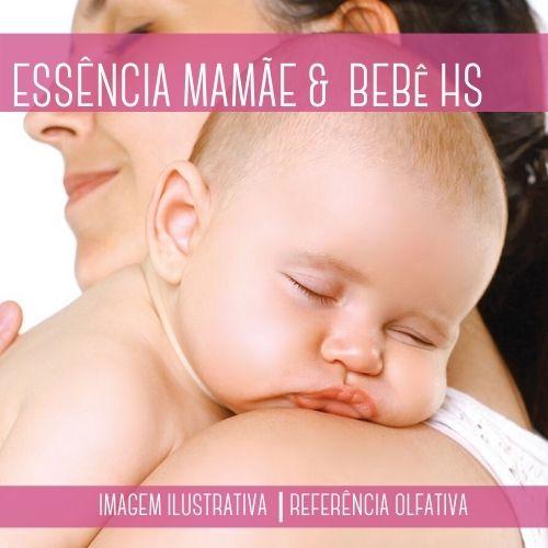 Essência Mamãe e Bebê HS