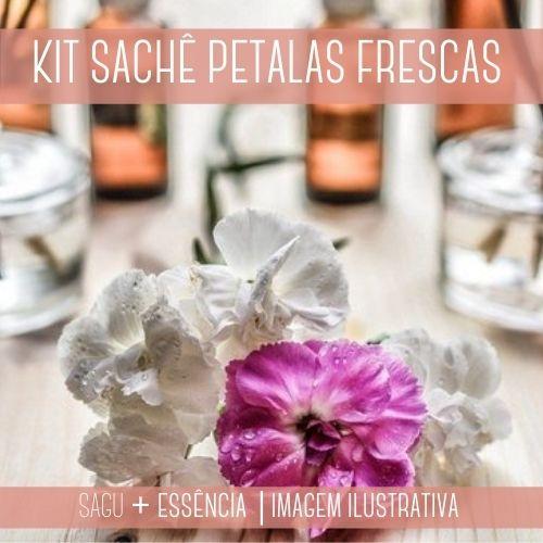 KIT SACHÊ - Sagu + Essência Pétalas Frescas