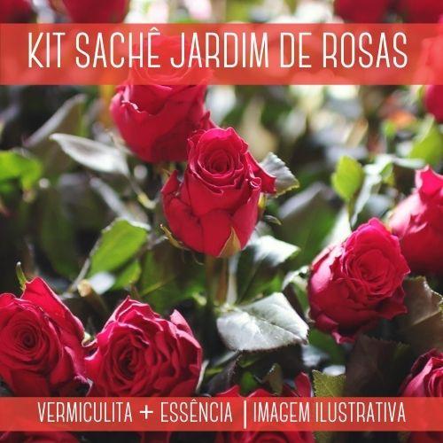 KIT SACHÊ - Vermiculita + Essência Jardim de Rosas