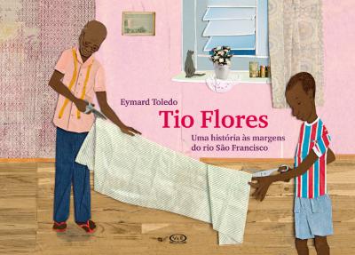 Tio Flores: Uma história às margens do rio São Francisco