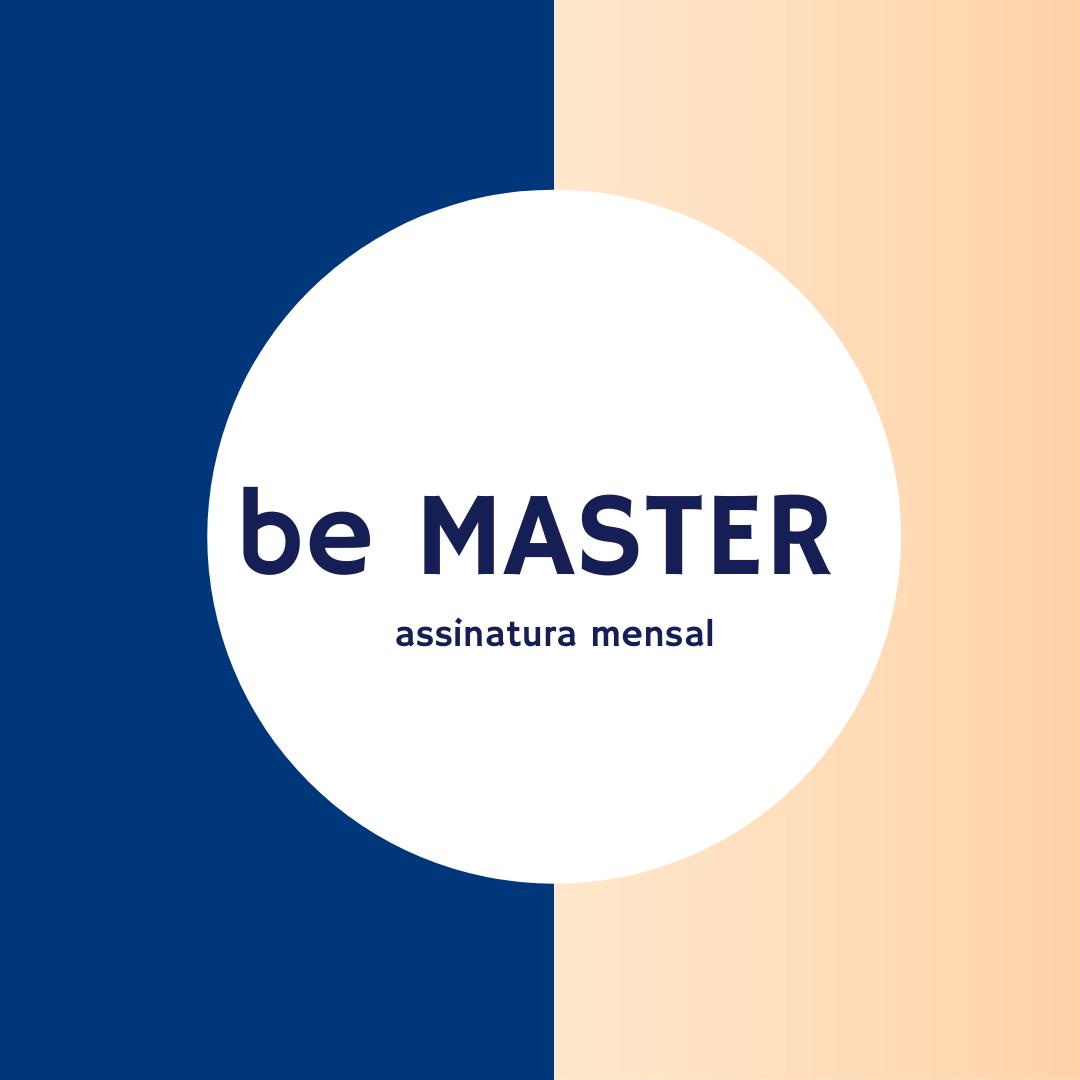 Be Master - PLANO MENSAL