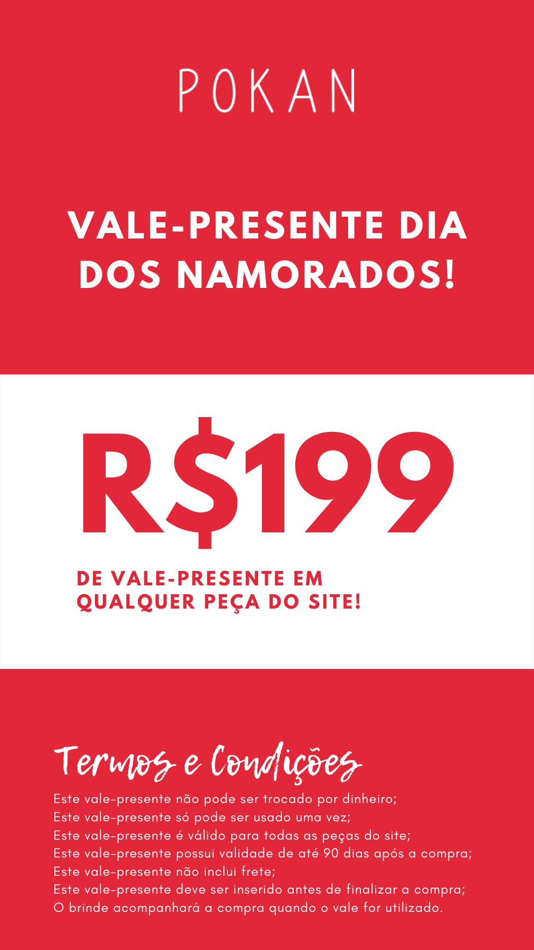 Vale Presente - R$199,00