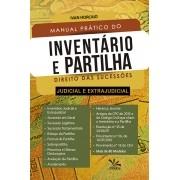 Manual Prático do Inventário e da Partilha – Judicial e Extrajudicial