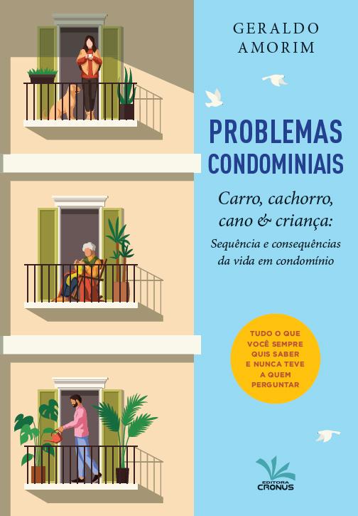 Problemas Condominiais  Carro, Cachorro, Cano & Criança