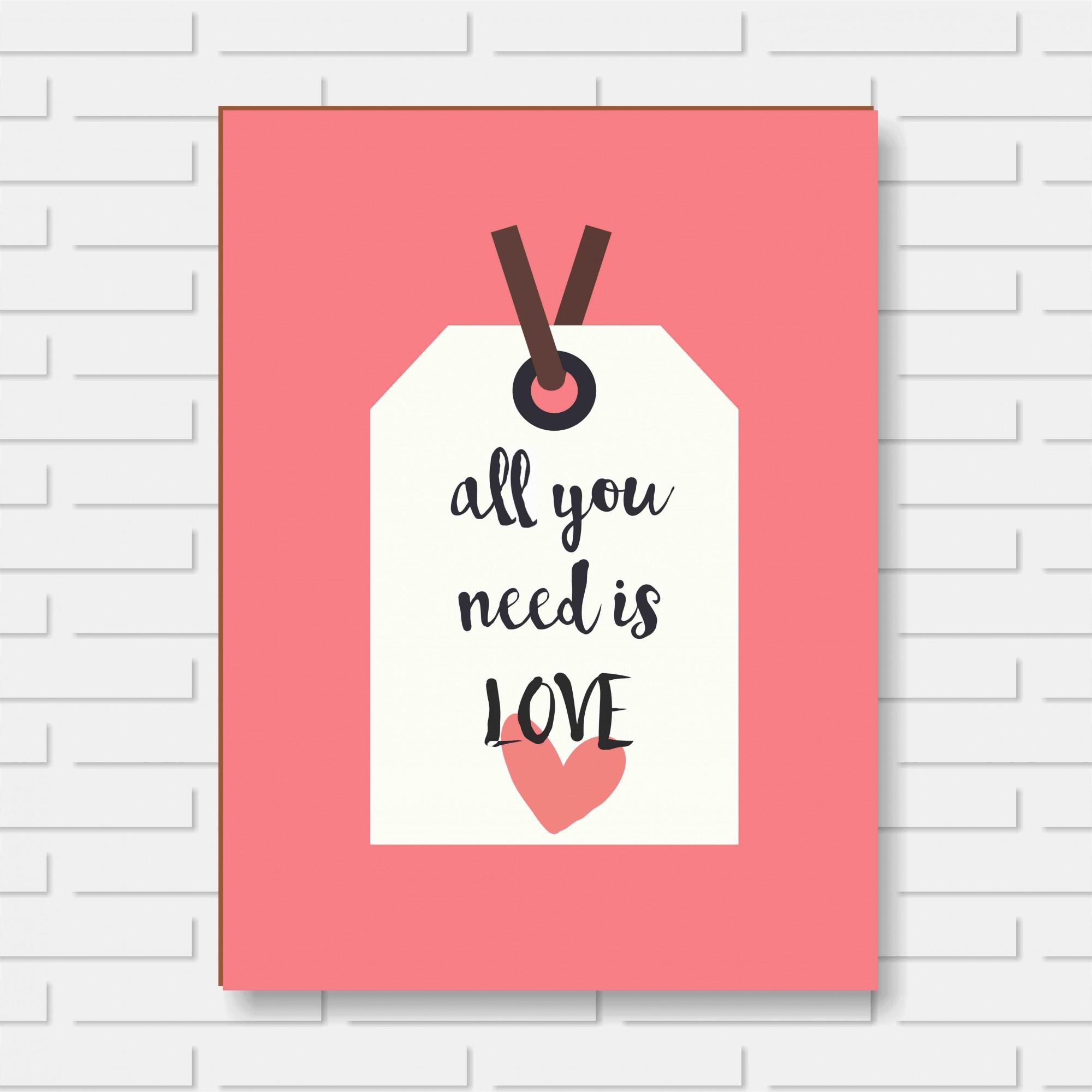 Quadro Decorativo - All You Need Is Love - 24x30cm ou 30x40cm