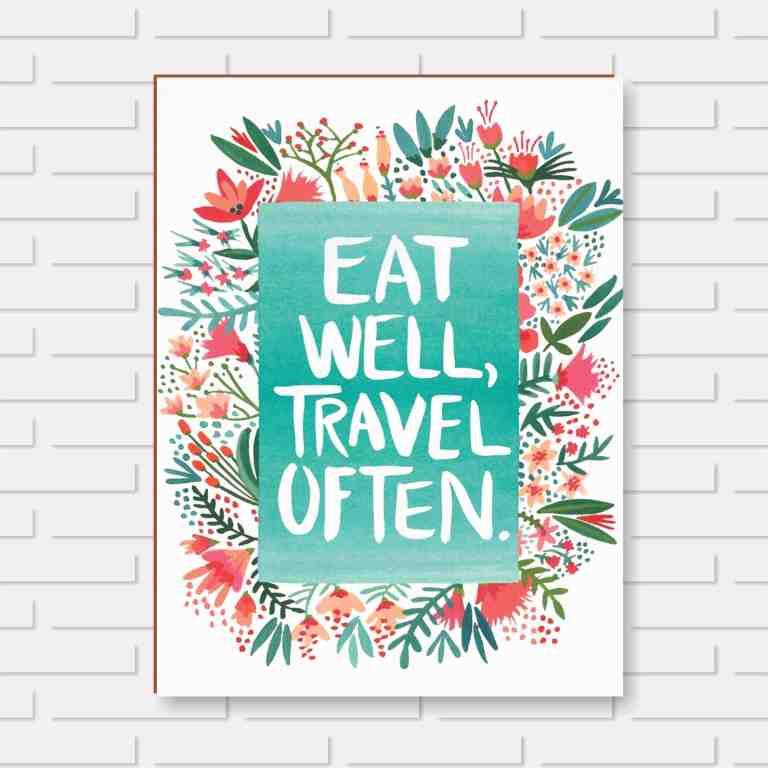 Quadro Decorativo - Eat Well Travel Often - 24x30cm ou 30x40cm
