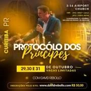 Protocolo dos Príncipes em Curitiba - ESGOTADO - Vendas disponíveis apenas no local
