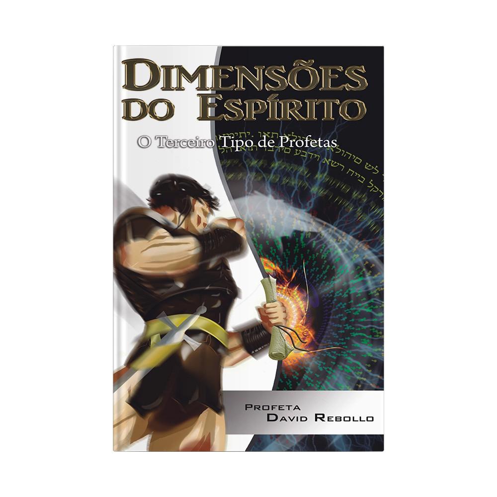 Dimensões do Espírito - O Terceiro Tipo de Profeta