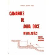 Camarões de Água Doce - Instalações Caseiras, Industriais e Comerciais