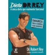 DIETA DR. REY - a única dieta que realmente funciona!