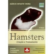 Hamsters - Criação e Treinamento