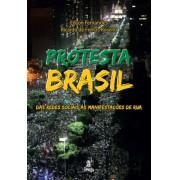 Protesta Brasil – das redes sociais às manifestações de rua