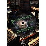 Revolucionários - os teclados que mudaram a música para sempre