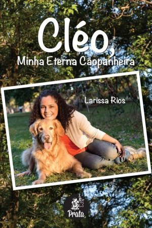 Cléo, Minha Eterna Cãopanheira