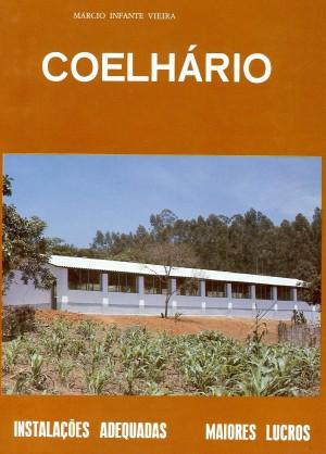Coelhário - Instalações Adequadas, Maiores Lucros