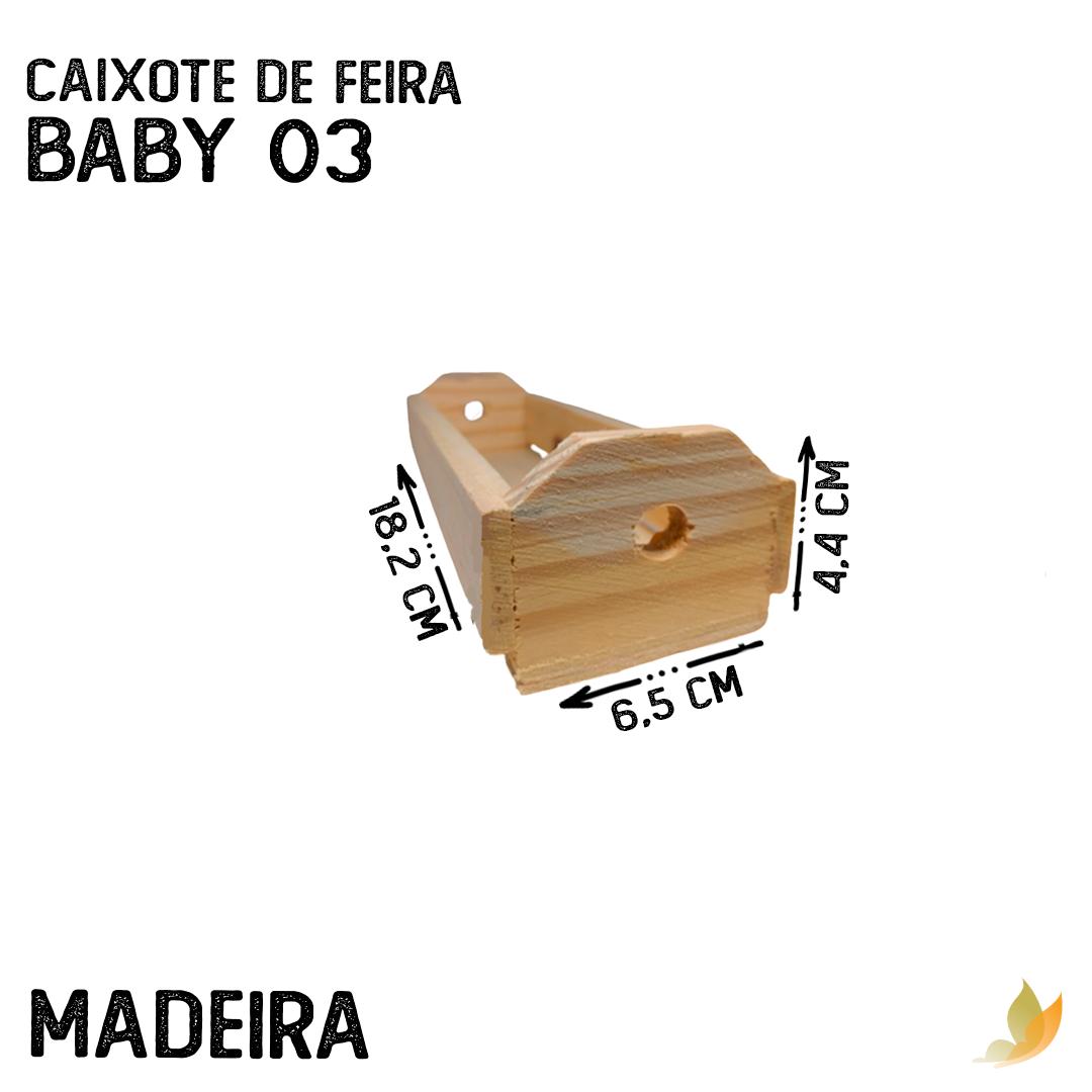 CAIXOTE DE FEIRA BABY 03 17X4,5X4 CM