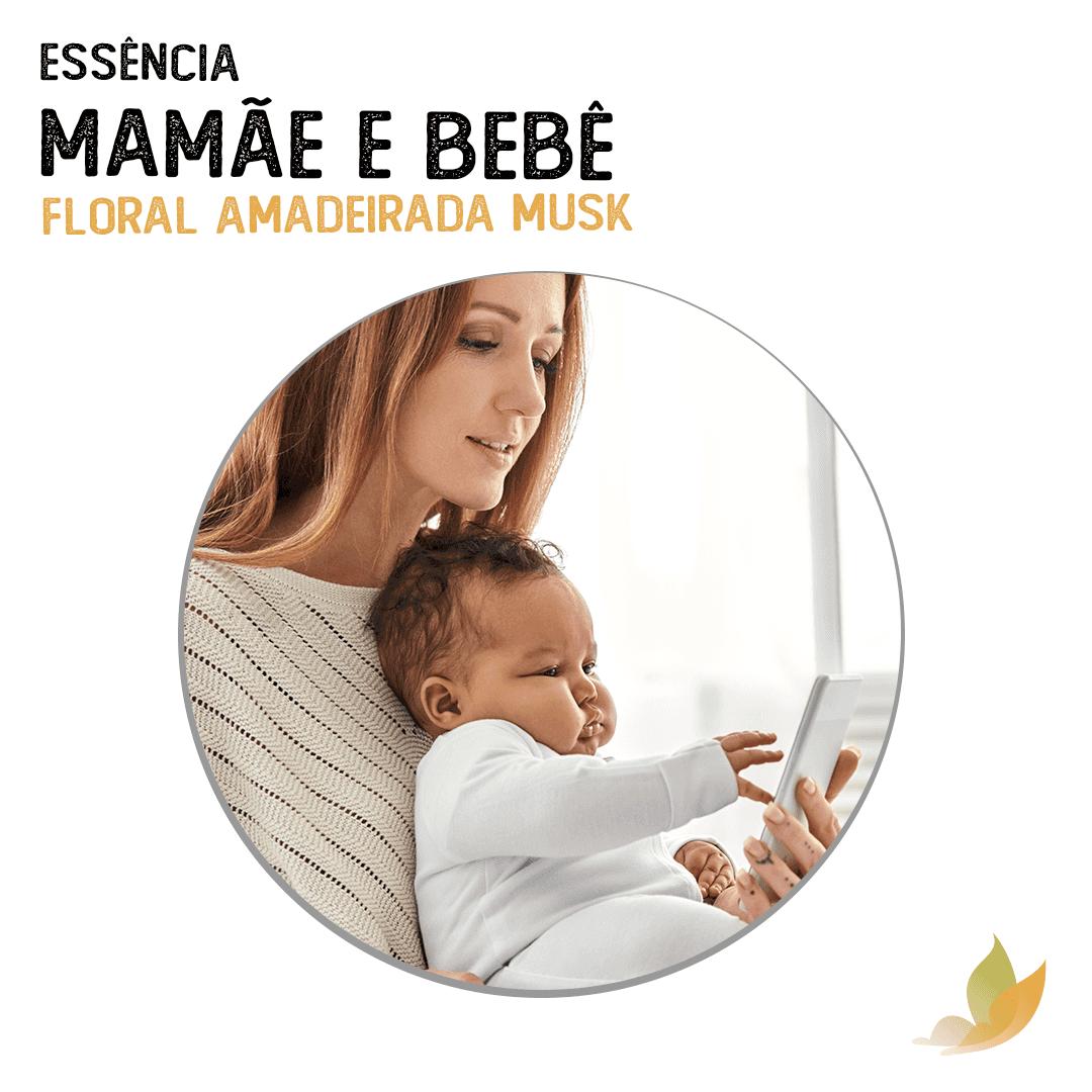 ESSENCIA MAMAE E BEBE