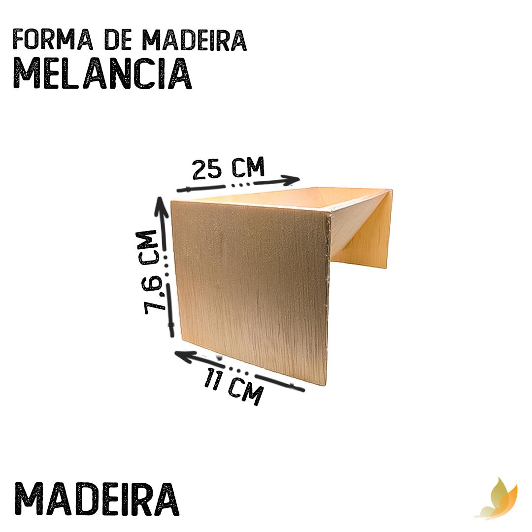 FORMA DE MADEIRA MELANCIA
