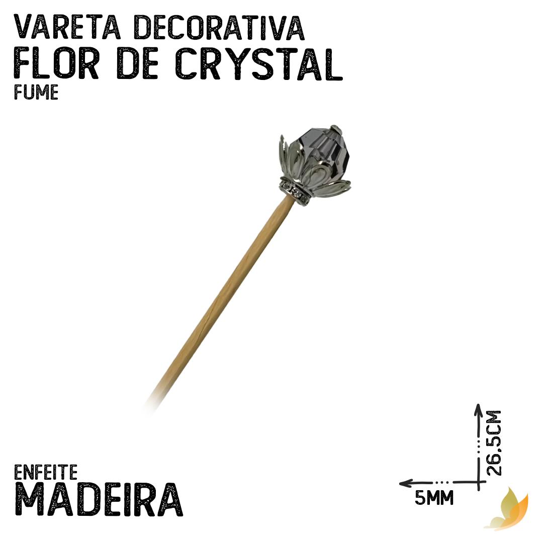 VARETA DECORATIVA FLOR DE CRYSTAL FUME