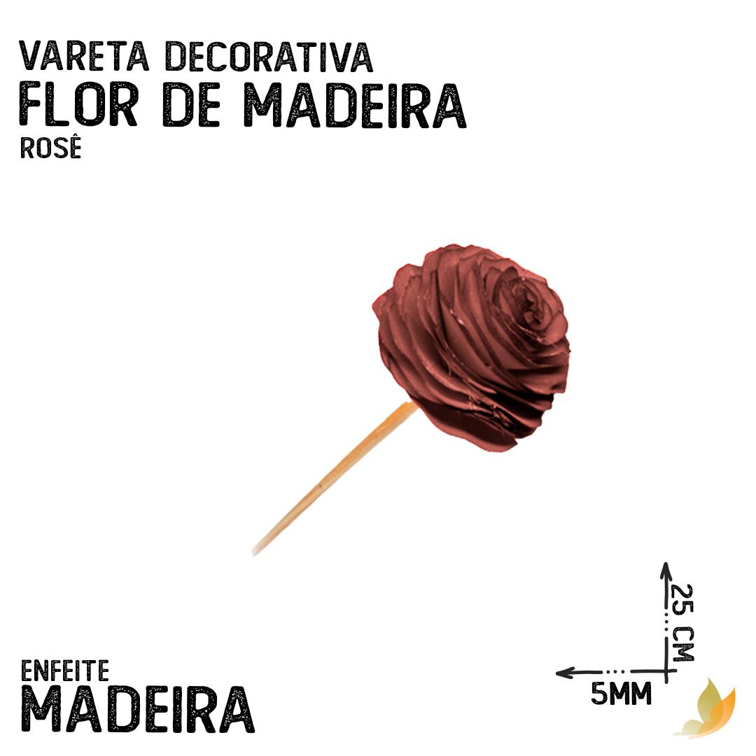 VARETA DECORATIVA FLOR DE MADEIRA ROSE