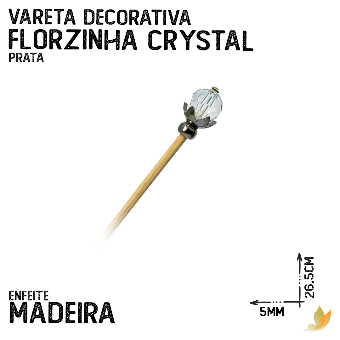 VARETA DECORATIVA FLORZINHA CRYSTAL PRATA