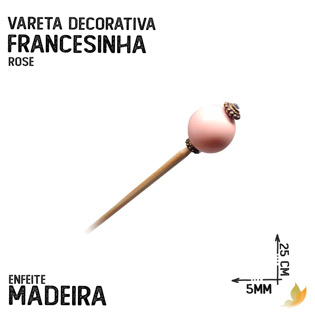 VARETA DECORATIVA FRANCESINHA ROSE