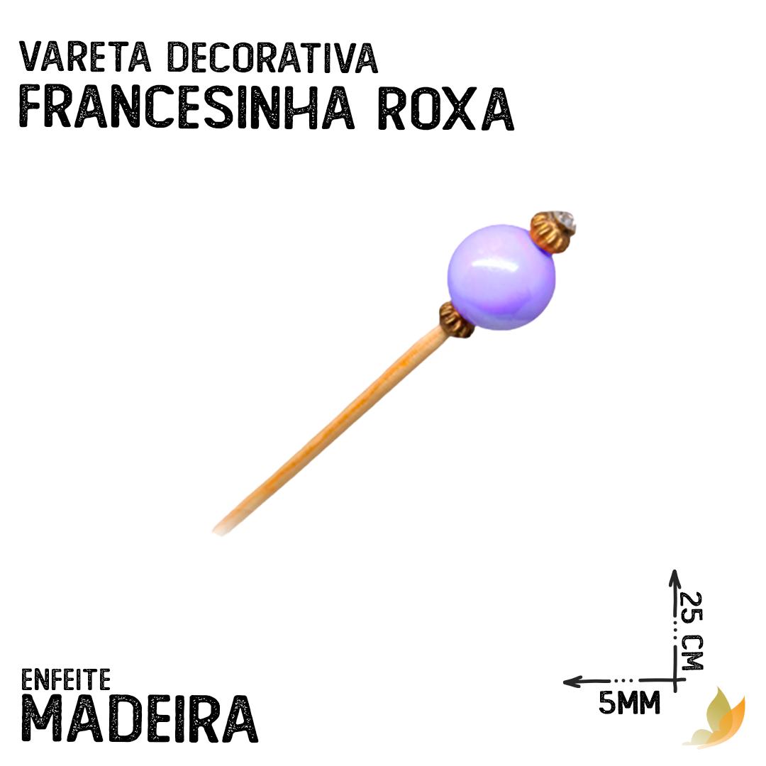 VARETA DECORATIVA FRANCESINHA ROXA
