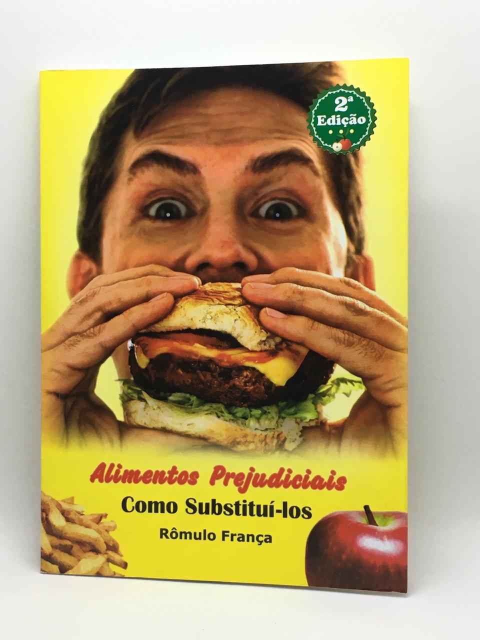 Livro Alimentos Prejudiciais Como Substituí-los  - Casa do Mel