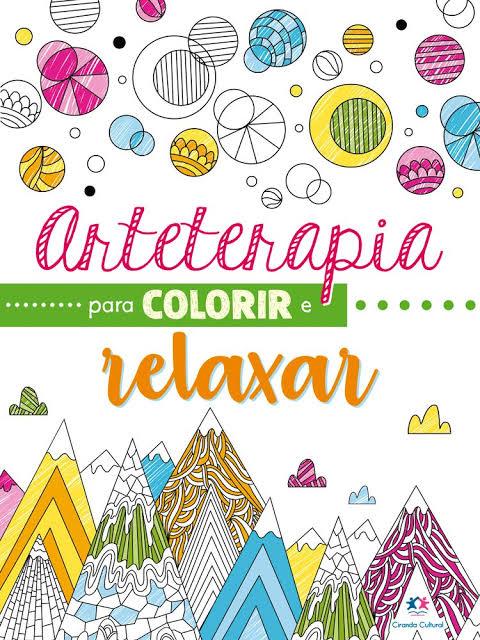 Arteterapia para Colorir - Ciranda Cultural