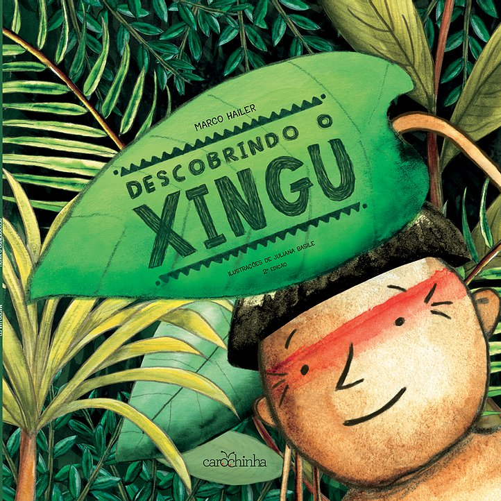 Descobrindo o Xingu - Marco Hailer