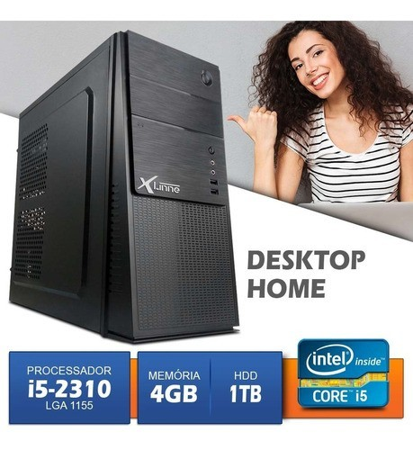 Desktop 1155 Home I5 2310 DDR3 4GB HD 1 Tera X-Linne