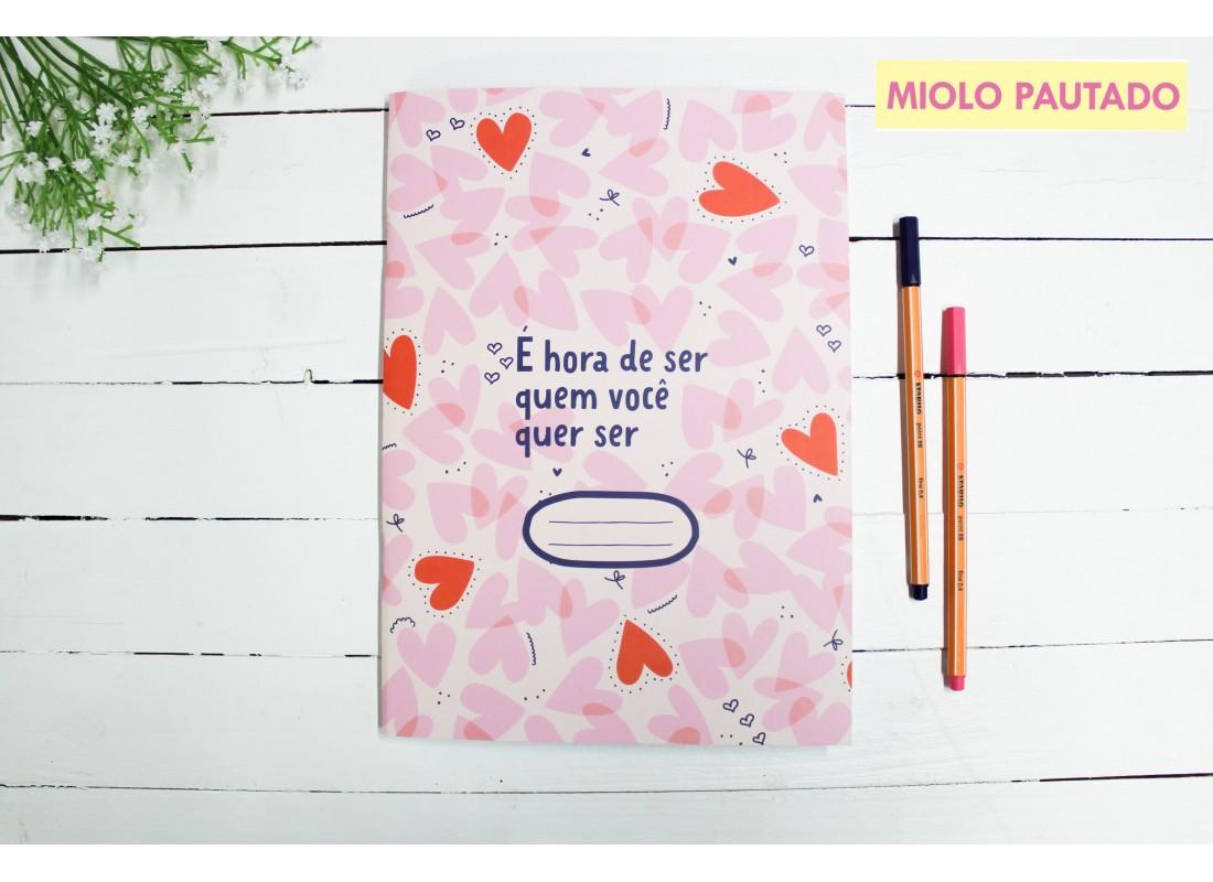 Caderno Flex É Hora De Ser Quem Você Quer Ser