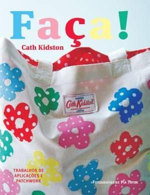 Livro - Cath Kidston - Faça!