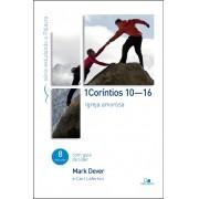 1 CORINTIOS 10 16 SERIE ESTUDANDO A PALAVRA - MARK DEVER