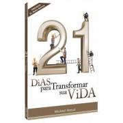 21 DIAS PARA TRANSFORMAR SUA VIDA - MICHAEL ABOUD