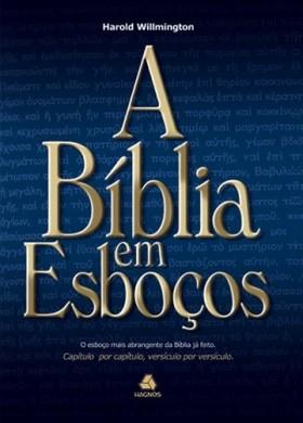A BIBLIA EM ESBOCOS - HAROLD WILLMINGTON