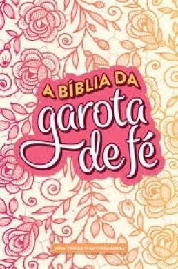 A BIBLIA NVT DA GAROTA DE FE - ROSAS