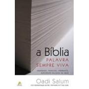 A BIBLIA PALAVRA SEMPRE VIVA - OADI SALUM