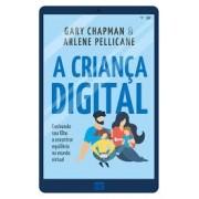 A CRIANCA DIGITAL - GARY CHAPMAN