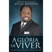 A GLORIA DE VIVER - MYLES MUROE