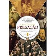 A HISTORIA DA PREGACAO VOL I - BENJAMIN K FORREST