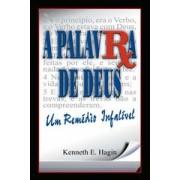 A PALAVRA DE DEUS UM REMEDIO INFALIVEL - KENNETH E HAGIN