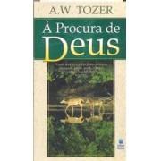 A PROCURA DE DEUS BOLSO - A W TOZER