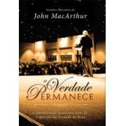 A VERDADE PERMANECE - JOHN MACARTHUR