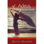 ADEUS INSEGURANCA - BETH MOORE