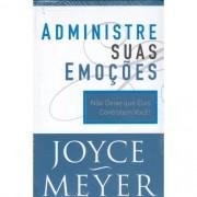 ADMINISTRE SUAS EMOCOES - JOYCE MEYER